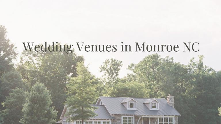 Wedding Venues in Monroe NC